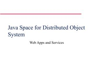 Java Space for Distributed Object System