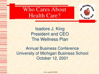 Who Cares About Health Care?