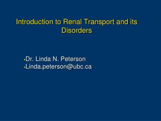 Introduction to Renal Transport and its Disorders