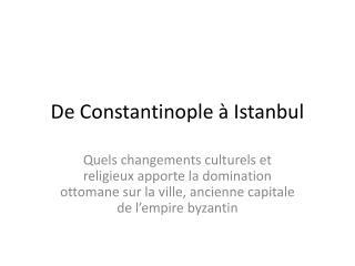 De Constantinople à Istanbul