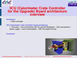3CU ( Calorimeter Crate Controller for the Upgrade) Board  architecture  overview