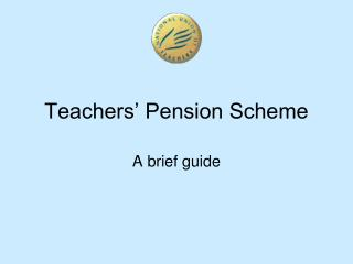 Teachers  Pension Scheme
