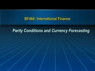 BF464: International Finance