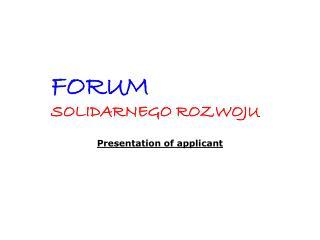 Presentation of applicant