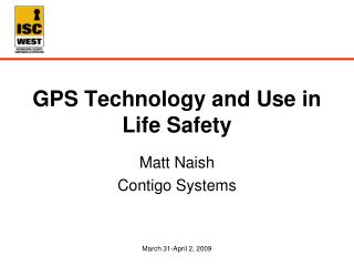 GPS Technology and Use in Life Safety