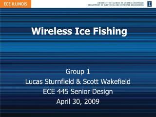 Wireless Ice Fishing