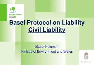 Basel Protocol on Liability  Civil Liability