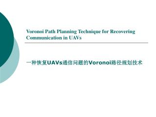 Voronoi Path Planning Technique for Recovering Communication in UAVs
