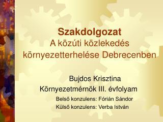 Szakdolgozat A közúti közlekedés környezetterhelése Debrecenben