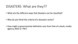 DISASTERS- What are they??