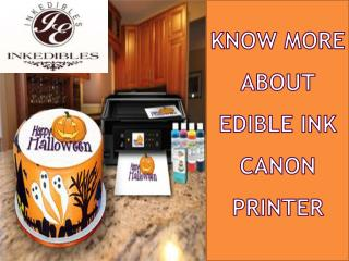 Edible Ink Canon Printer