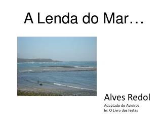 A Lenda do Mar
