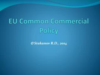 EU Common Commercial Policy