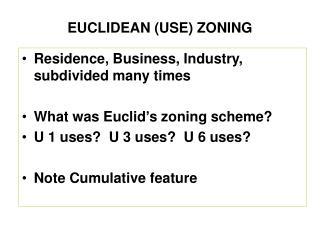 EUCLIDEAN (USE) ZONING