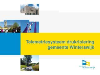 Telemetriesysteem drukriolering gemeente Winterswijk