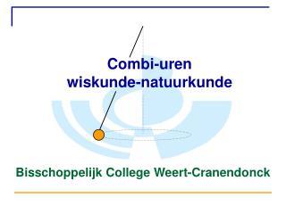 Combi-uren wiskunde-natuurkunde