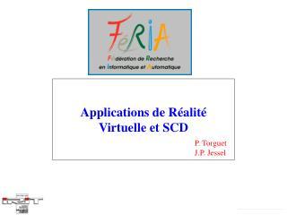 Applications de Réalité Virtuelle et SCD