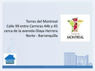 Torres del Montreal Calle 99 entre Carreras 44b y 45 cerca de la avenida Olaya Herrera