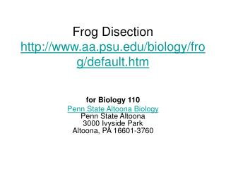 Frog Disection aa.psu/biology/frog/default.htm