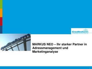MARKUS NEO � Ihr starker Partner in Adressmanagement und Marketinganalyse