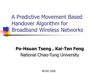 A Predictive Movement Based Handover Algorithm for  Broadband Wireless Networks