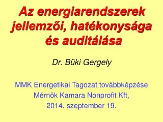 Az energiarendszerek jellemzői, hatékonysága  és auditálása
