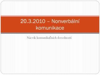 20 .3.2010 – Nonverbální komunikace