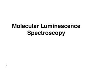 Molecular Luminescence Spectroscopy