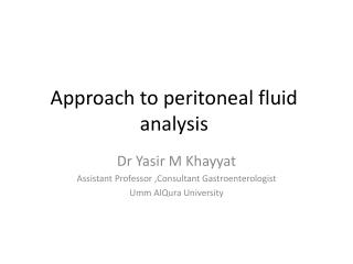 Approach to peritoneal fluid analysis