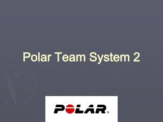 Polar Team System 2