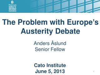 The Problem with Europe ' s Austerity Debate