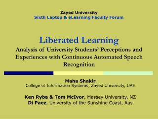 Maha Shakir College of Information Systems, Zayed University, UAE