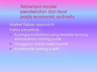 Beberapa  model  pendekatan dan teori pada  economic authority