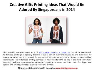 Creative Gifts Printing Ideas for 2014