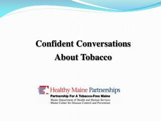 Confident Conversations  About Tobacco
