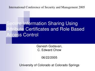 Secure Information Sharing Using Attribute Certificates and Role Based Access Control