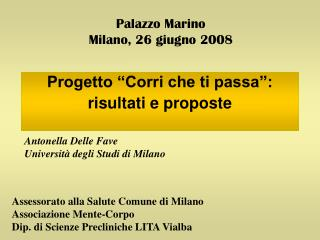 Palazzo Marino Milano, 26 giugno 2008