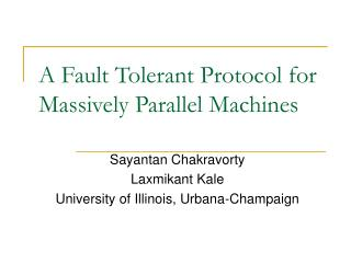 A Fault Tolerant Protocol for Massively Parallel Machines