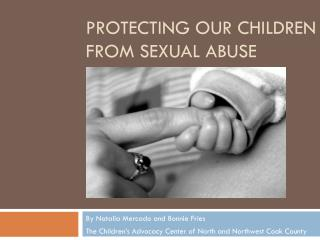 Protecting our Children from sexual abuse