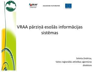 VRAA pārziņā esošās informācijas sistēmas