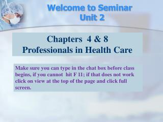 Welcome to Seminar    Unit 2