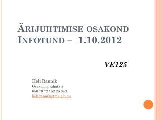 Ärijuhtimise osakond Infotund  –  1.10.2012