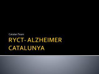RYCT- ALZHEIMER CATALUNYA