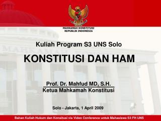 Prof. Dr. Mahfud MD, S.H. Ketua Mahkamah Konstitusi