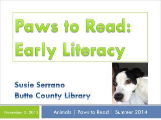 Susie Serrano Butte County Library