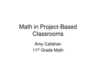Math in Project-Based Classrooms