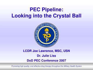 PEC Pipeline:  Looking into the Crystal Ball