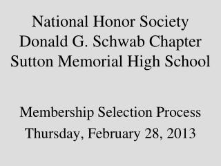 National Honor Society Donald G. Schwab Chapter Sutton Memorial High School