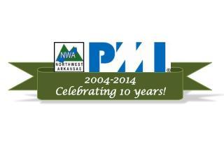 2004-2014 Celebrating 10 years!