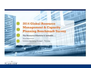 2014 Global Resource Management & Capacity Planning Benchmark Survey